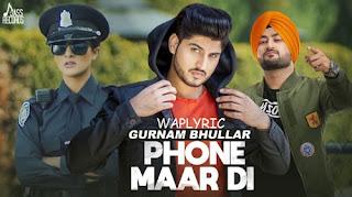 Phone Maar Di Song Lyrics