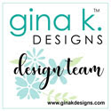 I Design for Gina K. Designs
