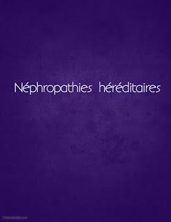 Néphropathies héréditaires