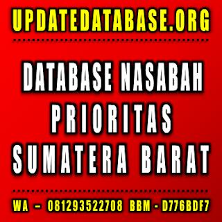 Jual Database Nasabah Prioritas Sumatera Barat