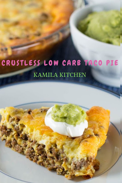 Crustless Low Carb Taco Pie|Healthy Recipe