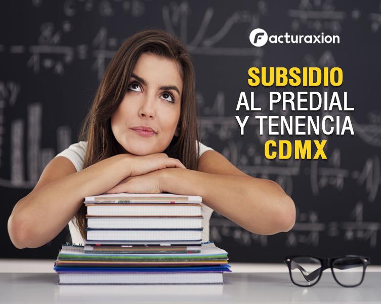 Facturaxion En La Nube Subsidio Al Predial Y Tenencia Cdmx
