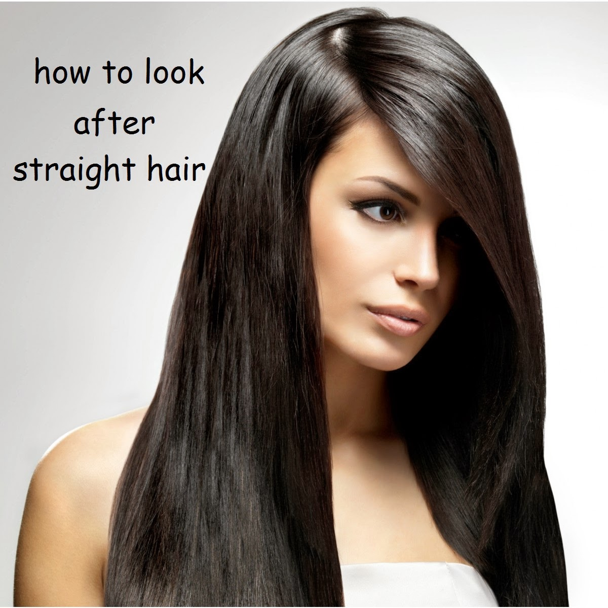 HAIR BY ZARA: HOW TO LOOK AFTER STRAIGHT HAIR