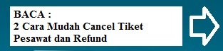 Cancel Tiket