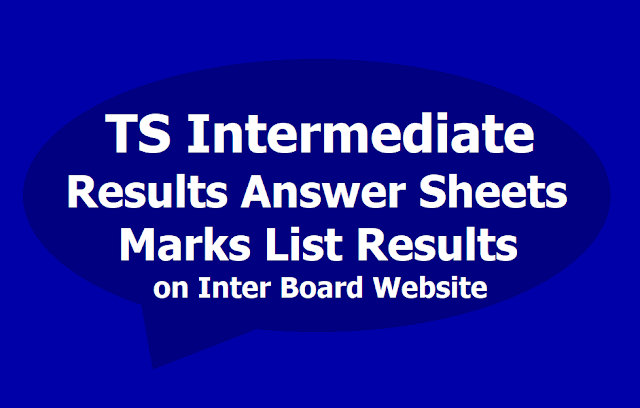 TS Inter Results Answer Sheets, Marks lists 2019 on Inter Board Website