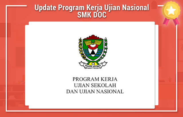 Update Program Kerja Ujian Nasional SMK DOC