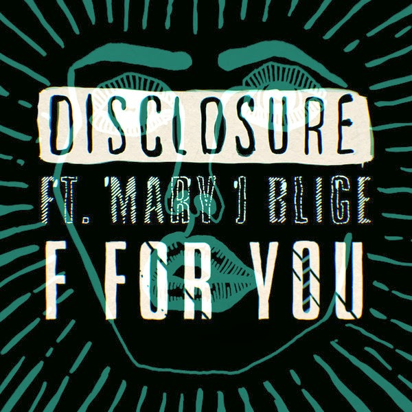 Disclosure - F For You (feat. Mary J. Blige) - Single Cover
