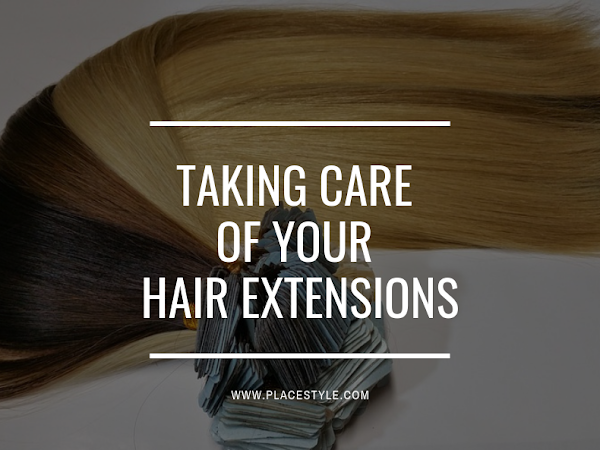 Taking care of your hair extensions