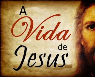 A Vida de Jesus