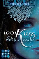 http://ruby-celtic-testet.blogspot.com/2017/02/1001-kuss-djinnrache-von-rebecca-wild.html