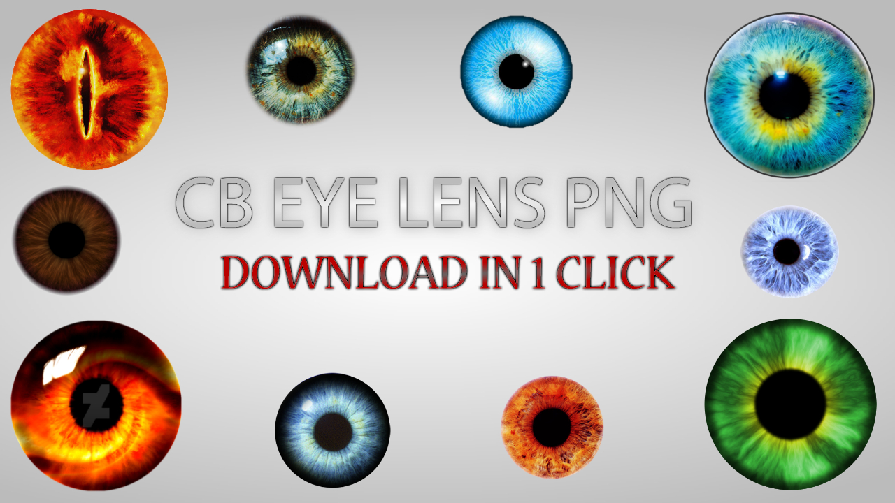 Download Cb Edits Eyes Lens Png Zip File In 1 Click