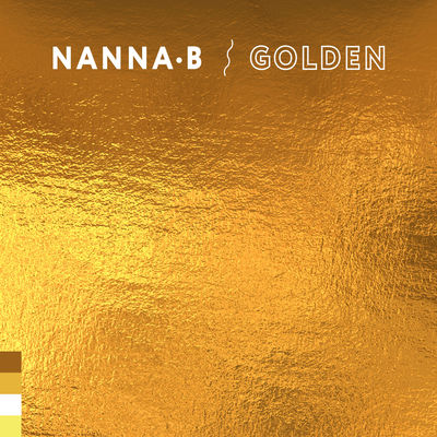 Nanna.B - Golden (EP) - Album Download, Itunes Cover, Official Cover, Album CD Cover Art, Tracklist