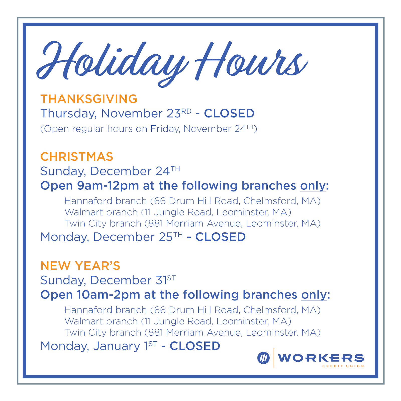 Workers Credit Union Blog: 2017 Workers Credit Union Holiday Hours