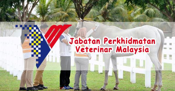 Jawatan Kosong Jabatan Perkhidmatan Veterinar Malaysia