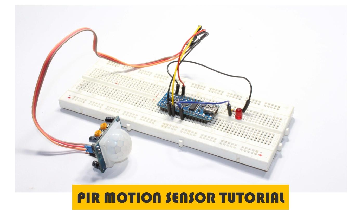 Robotech Maker  How To Use Pir Motion Sensor