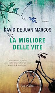 Risultati immagini per la migliore delle vite David de Juan Marcos libro immagine