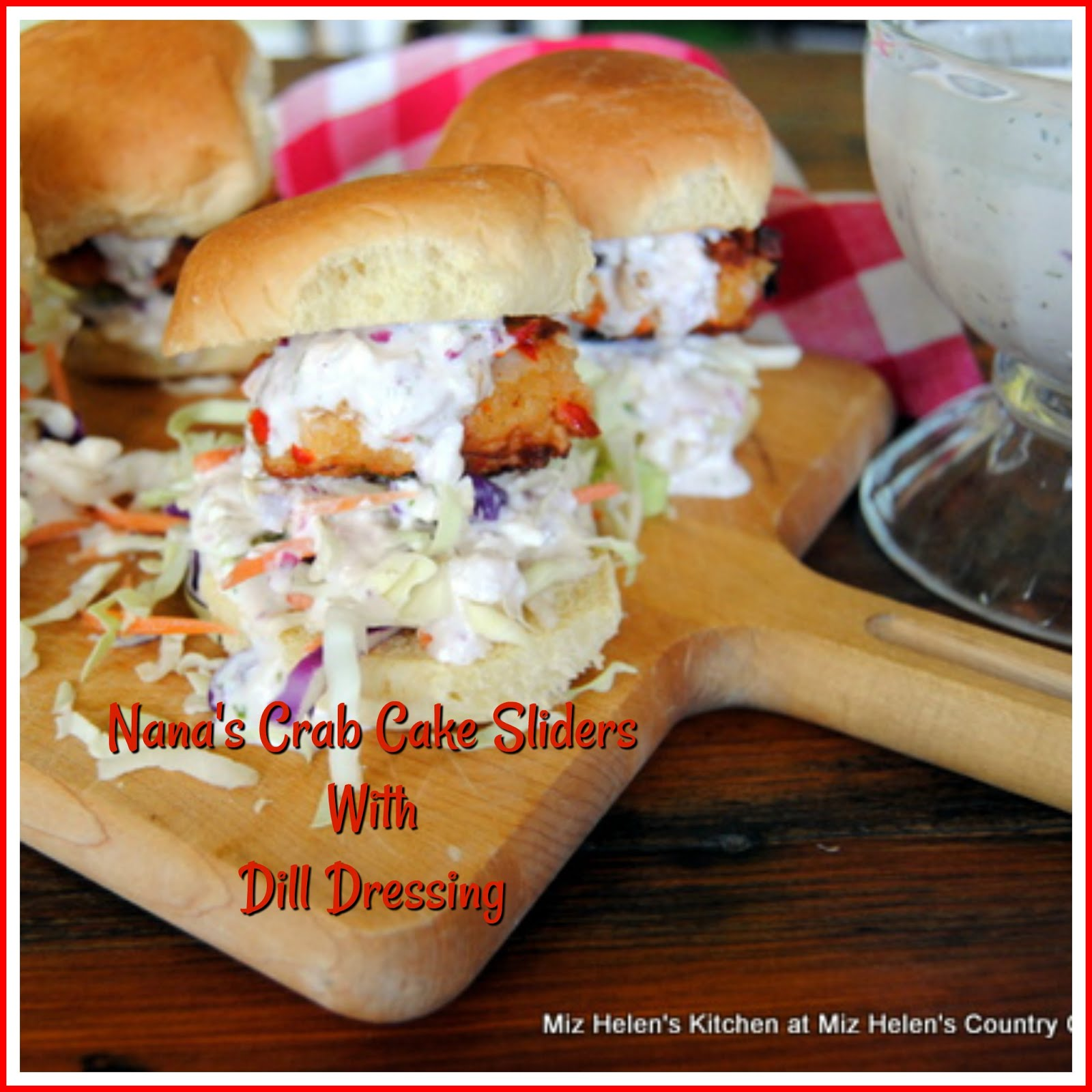 Nana's Crab Cake Sliders With Dill Dressing