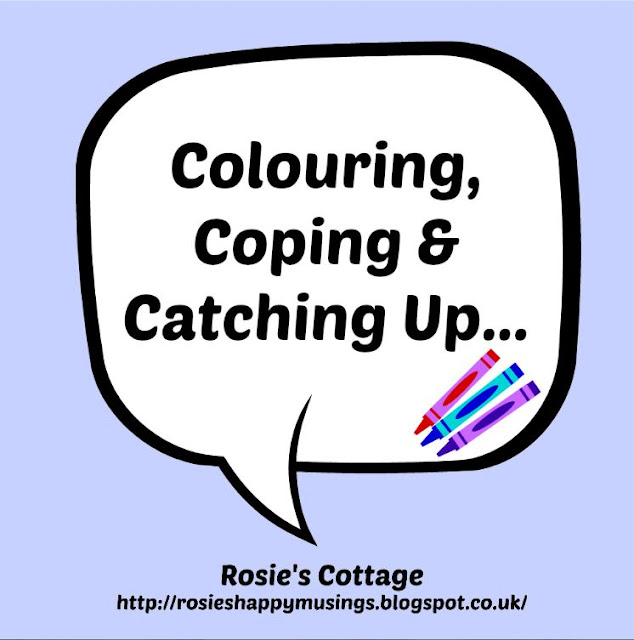 Colouring, Coping & Catching Up - What to do when you're feeling poorly and stuck on the sofa all day...