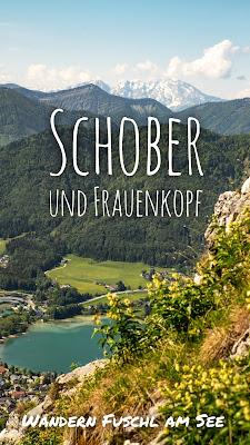 Schober und Frauenkopf | Wanderung Fuschl am See | Wandern FuschlseeRegion Salzkammergut