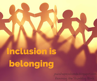 Inclusion is Belonging; Removing the Stumbling Block, Lisa Friedman
