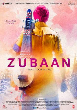 Zubaan 2016 WEBRip 300MB Hindi Movie 480p
