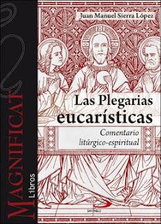 http://www.sanpablo.es/editorial/f/las-plegarias-eucaristicas/9788428553230