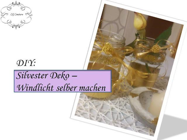 DIY Silvester Deko | Windlicht Selber Machen