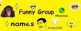 Funny Group Chat names for Facebook, Whatsapp, Snapchat