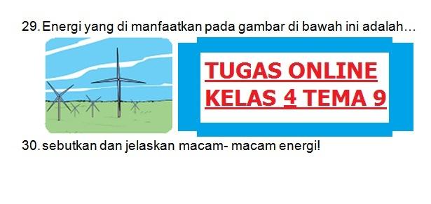 TUGAS ONLINE KELAS 4 TEMA 9
