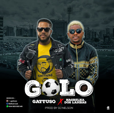 Gattuso Feat. Nagrelha Dos Lambas - Golo (Kuduro) Download Mp3