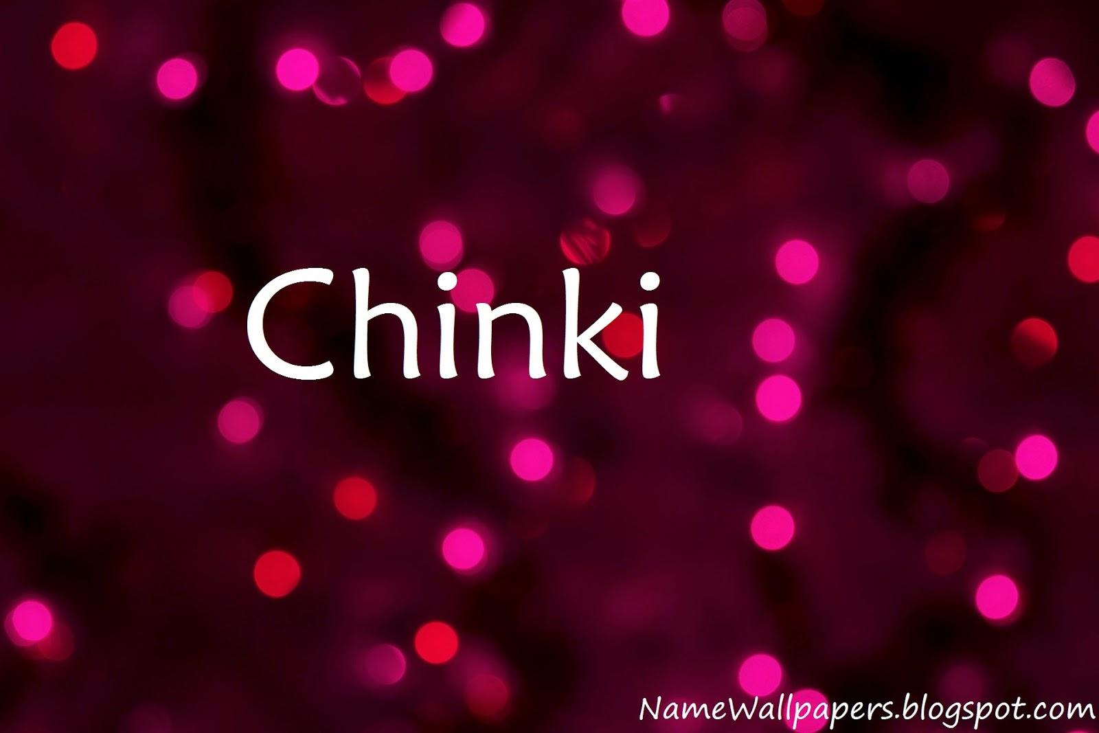 Chinki Name Wallpaper