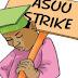 ASUU Strike: We May Not Honour FG's Call Again - ASUU