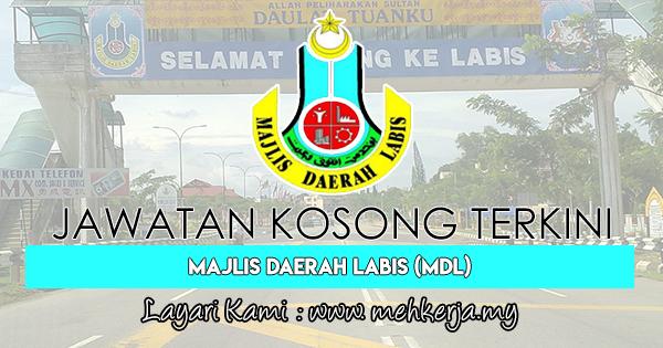 Jawatan Kosong Terkini 2018 di Majlis Daerah Labis (MDL)
