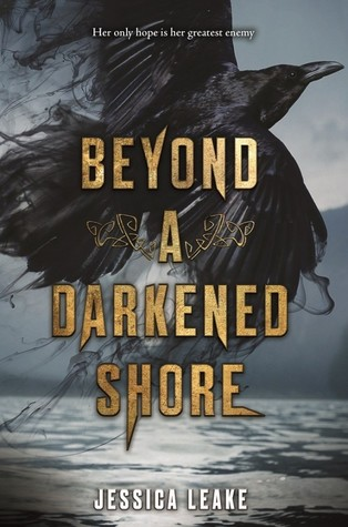 Release Blitz & Giveaway: Beyond A Darkened Shore by Jessica Leake