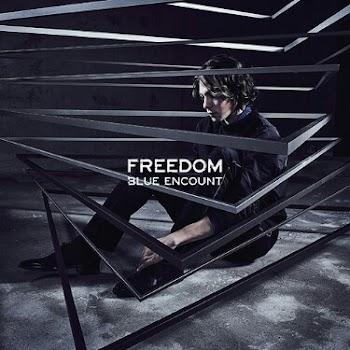 BLUE ENCOUNT - FREEDOM [Single]