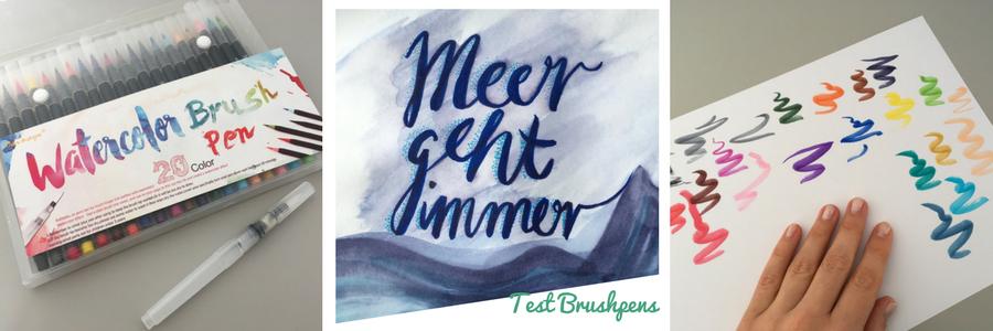 Handletterin, Lettering mit Watercolor Brush Pens von Aliexpress, Meer geht immer