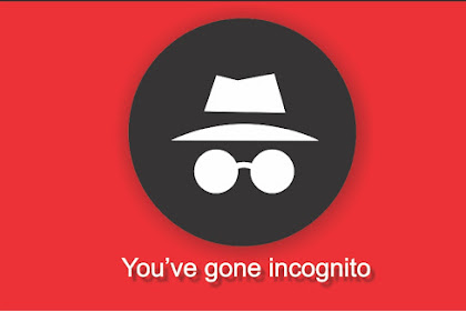 Apa itu Incognito mode pada browser dan kegunaanya?
