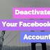 How to Deactivate Your Facebook Account - 2018