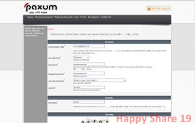 Paxum, Sign Up to Paxum Free, Free Sign Up in Paxum, Account Paxum Free Now for You, Paxum list, how to register, how to register a Paxum, how to create your Paxum account, Paxum Account for free, how to create a Free Paxum account, Online account Paxum, how to get a Paxum Account is easy, the easy way to create a Paxum Account, how to easily get a Paxum Account, how to easily list at Paxum, Paxum, Online account, Easy it is to get a Paxum account and Online Accounts, receive and Transfer money using Paxum, Paxum list Easily directly approved, a quick and easy list of Paxum, quick and easy ways to make your Paxum account, Paxum Bank Account free of charge to Internet users, Explanation of understanding and information about Paxum Complete usability and Function, the purpose of Paxum, complete Tutorial How to create a Paxum Account, Paxum Account making measures, Free Paxum Account, how to create or sign up to Paxum come with pictures, Online Bank Paxum.