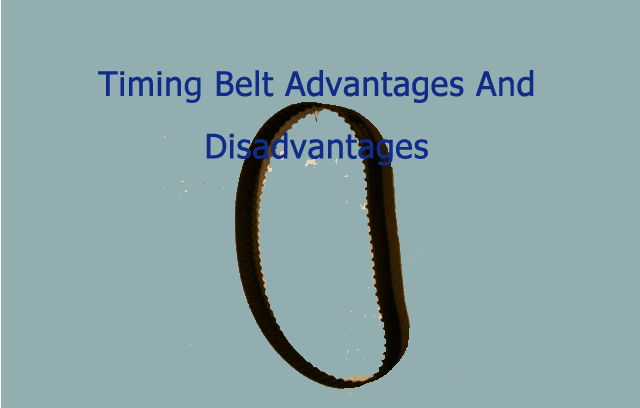 Timing Belt Advantages And Disadvantages image