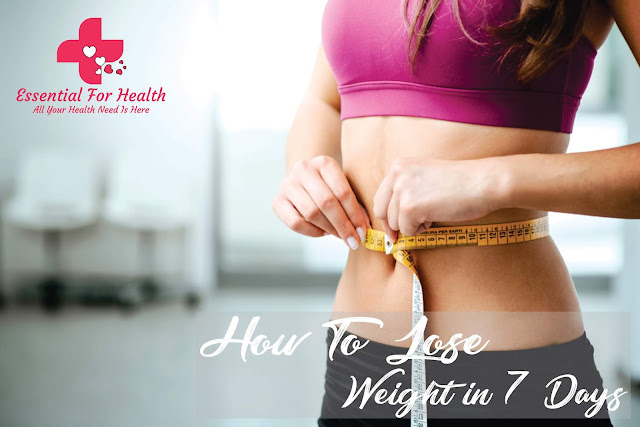 How to Lose Weight in 7 Days?