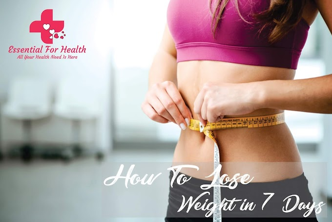 How to Lose Weight in 7 Days? This Diet May Help You Out