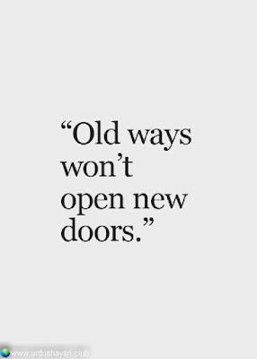 """Old Ways  Won't  Open New  Doors.""  #motivationalquotes #inspirequotes   #quotes"