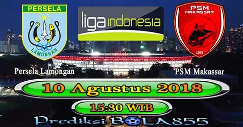 Prediksi Bola855 Persela Lamongan vs PSM Makassar 10 Agustus 2018