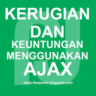 8 Kelebihan Dan Kekurangan Menggunakan Ajax Pada Website Atau Blog