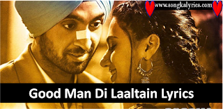 good-man-di-laaltain-song-lyrics-soorma-shukhwinder-sunidhi-2018
