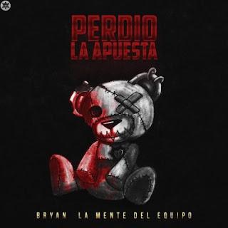 Bryan La Mente Del Equipo - Perdio La Apuesta