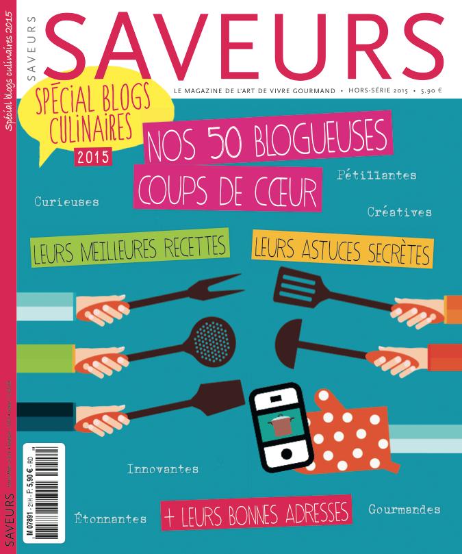 saveurs magazine hors s rie sp cial blogs de cuisine. Black Bedroom Furniture Sets. Home Design Ideas
