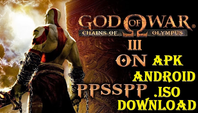 Download God of War 3 iSO Apk for Android Game