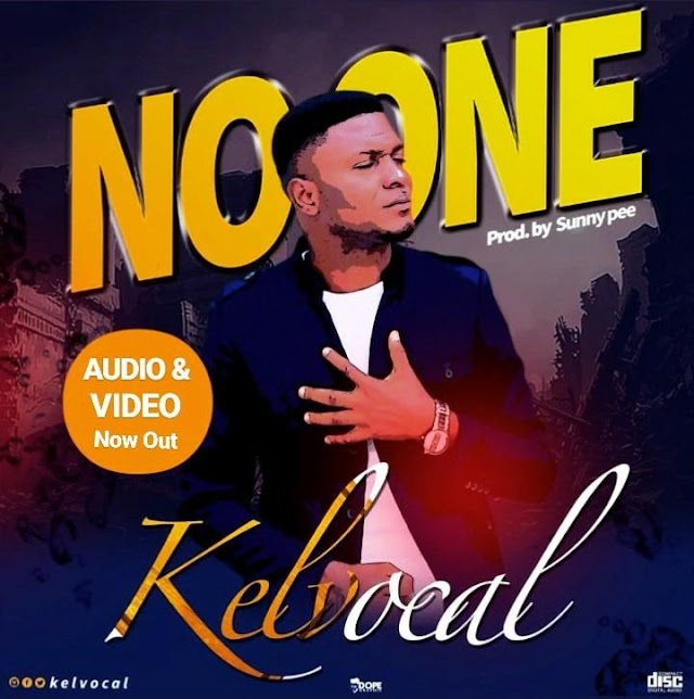 Audio + Video: Kelvocal – No One || @kelvocal @7promediang